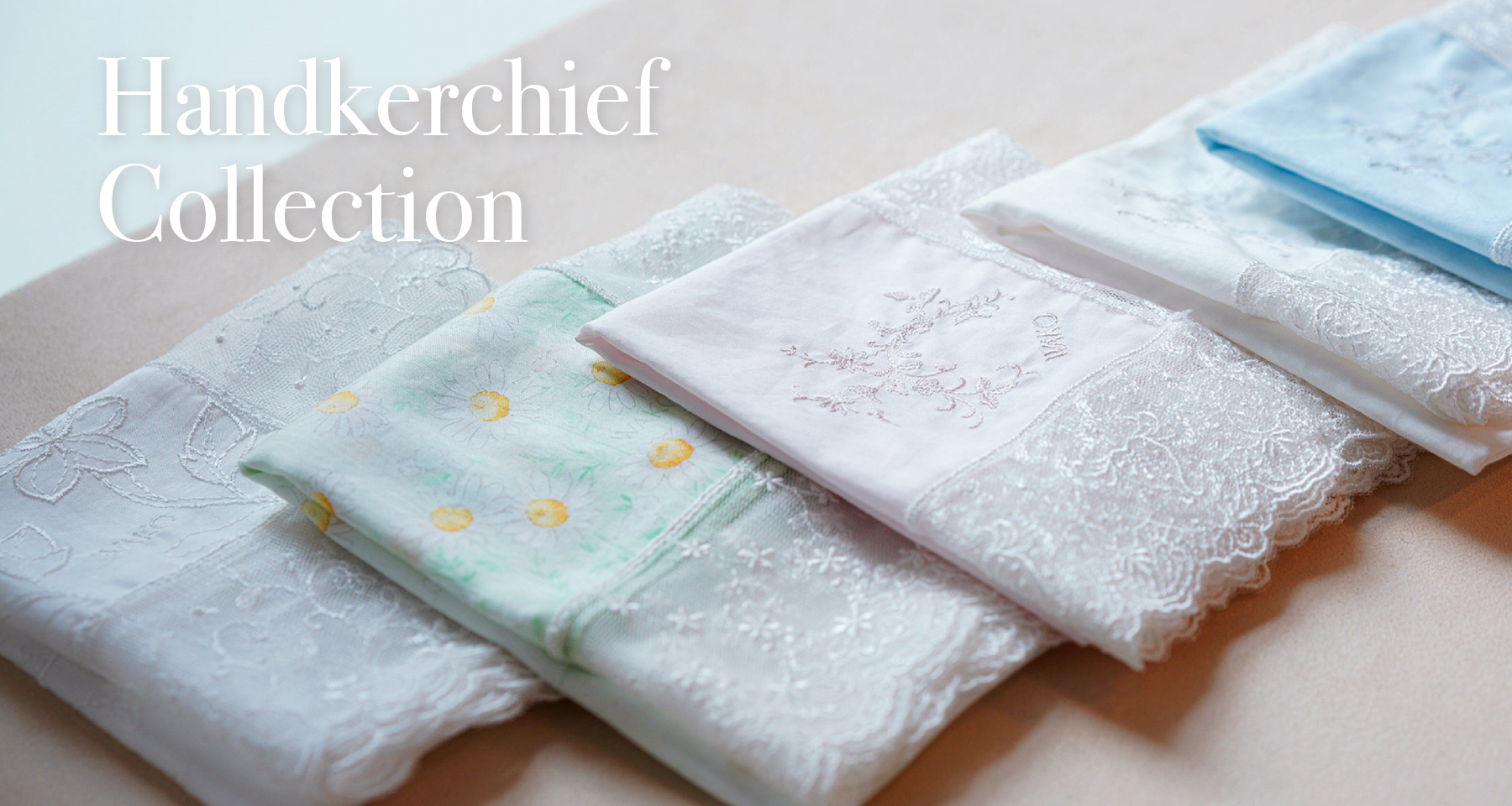 Handkerchief Collection